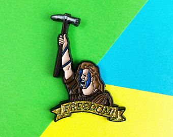 Freeeedom William Wallace Braveheart Enamel Pin Freedom Badge Scottish Independence Pins Mel Gibson Mo Unique Items Products Enamel Pins Pin And Patches