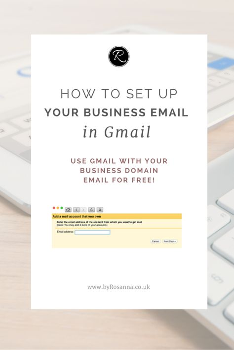 How to Set Up Your Business Email on Gmail | byRosanna | Squarespace Website Design & Branding UK