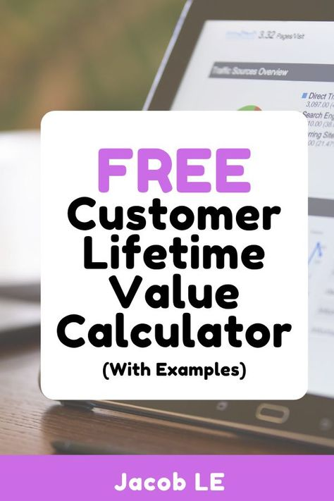 Free Customer Lifetime Value Calculator