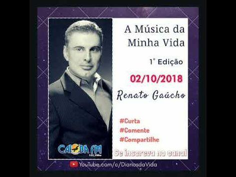 A Musica Da Minha Vida Renato Gaucho 1 Edicao Renato Gaucho