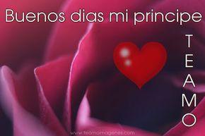 Poemas De Buenos Dias Mi Amor Te Amo Buenos Dias Mi Principe Te Amo Mensajes De Buenos Dias Buenos