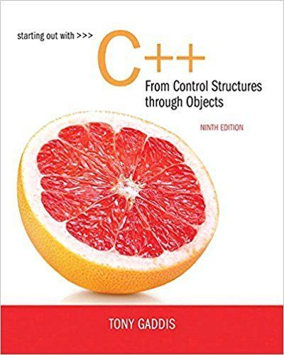 Starting Out with C++ from Control Structures to Objects 9th