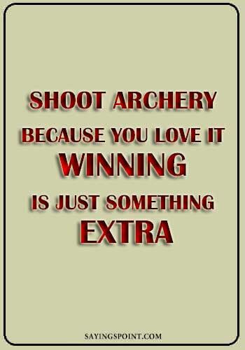 Archery Quotes Archery Quotes Bow Quotes Sayings