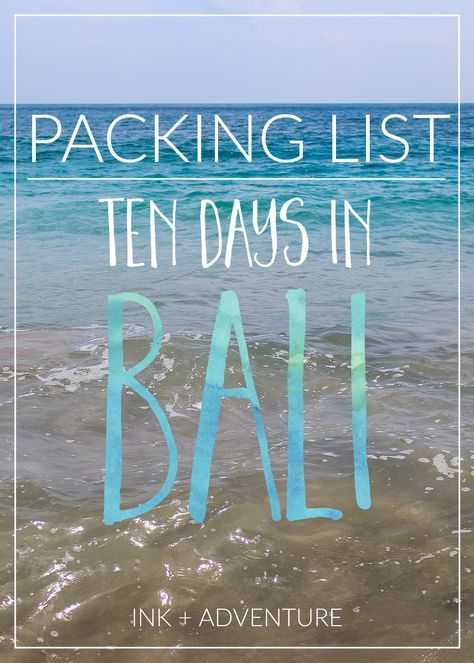 10 day packing list: what to bring on your trip to Bali