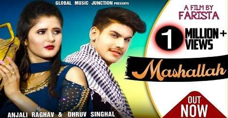 Mashallah Mp3 Song Download Haryanvi By Farista Ft Anjali Raghav, Dhruv  Singhal 2020 in 2020   New song download, Songs, Mp3 song download