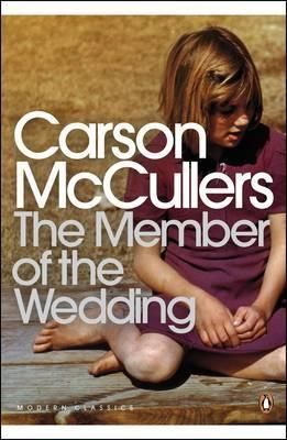 The Member Of The Wedding Penguin Modern Classics Book Worth Reading Books