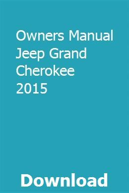 Owners Manual Jeep Grand Cherokee 2015 | lebuzfinkcon | Jeep