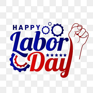 Lettering Of Happy Labor Day With Blue And Red Gear Element Labor Day Celebration Png And Vector With Transparent Background For Free Download Happy Labor Day Father S Day Greeting Cards Greeting