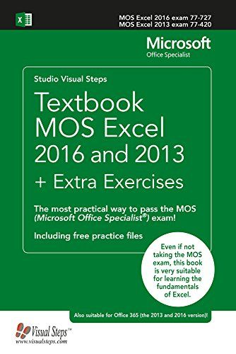 Download Pdf Textbook Mos Excel 2016 And 2013 Extra Exercises The Most Practical Way To Pass The Mos Microsoft Office Textbook Computer Books Free Textbooks