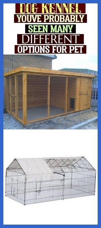 You Ve Probably Seen Many Different Options For Pet Outdoordogkenn In 2020 Dog Kennel Dog Kennel Outdoor Metal Dog Kennel