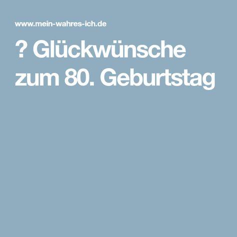 Glückwünsche Zum 80 Geburtstag Geburtstags Sprüche
