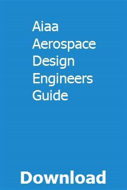 Aiaa Aerospace Design Engineers Guide pdf download