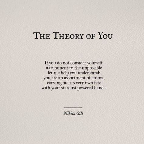 Hey, I'm Nikita Gill and all poetry, quotes and prose written in both places under my name are my...