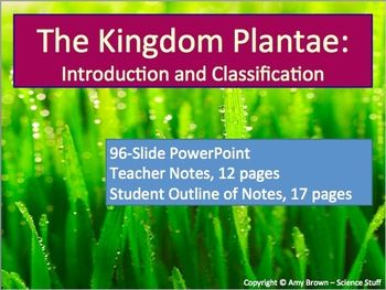 Plant Kingdom Plants Powerpoint And Notes High School Biology Class Teaching Plants Plant Science