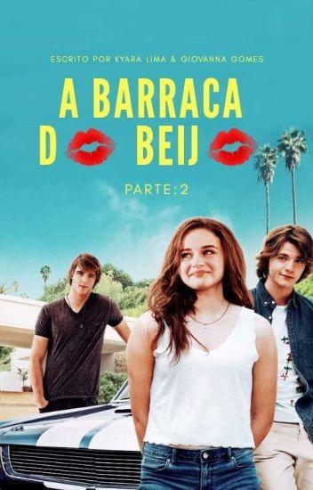 A Barraca Do Beijo Parte 2 Barraca Do Beijo Filmes De Amor
