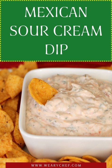 All-Time Favorite Mexican Sour Cream Dip - The Weary Chef - Are you looking for easy recipes to snack on when you have guests over, or for when you're hangin - Dips Für Chips, Chips Dip, Dip For Potato Chips, Easy Chip Dip, Easy Taco Dip, Cold Taco Dip, Healthy Bedtime Snacks, Quick Snacks, Sauces