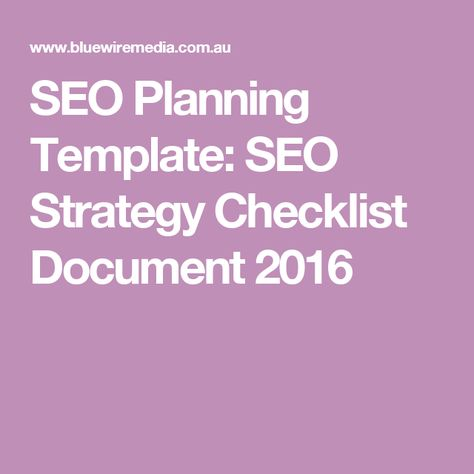 SEO Planning Template SEO Strategy Checklist Document 2016 Kick - seo plan template