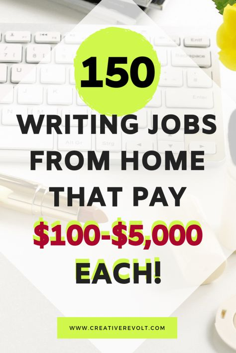 150 Beginner Freelance Writing Jobs from Home ($100+!)