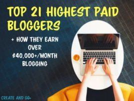Top 21 Highest Paid Bloggers Earning $40,000+ Per Month | How to