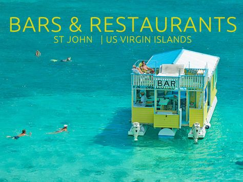 Our guide to great bars and restaurants on St John, from Cruz Bay to Coral Bay, fine dining to food trucks, beach bars and floating bars. Find them here! Best Us Virgin Island, St Thomas Virgin Islands, Us Virgin Islands, St John Restaurant, Restaurant Guide, St Thomas Beaches, Virgin Islands Vacation, Caneel Bay