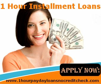 1 Hour Installment Loans are the place where you can get cash in a few hours of applying.  www.1hourpaydayloansnocreditcheck.com/1-hour-installment-loans.html