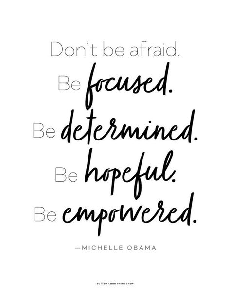 Michelle Obama quote Don't Be Afraid Printable Art x 11 Tuesday Quotes Good Morning, Happy Tuesday Quotes, Happy Quotes, Positive Quotes, Motivational Quotes, Life Quotes, Inspirational Quotes, Emo Quotes, Weekend Quotes