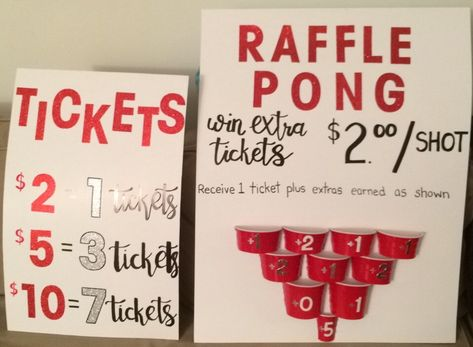 """Raffle table signs for stag and doe  We offered two choices: buy your raffle tickets at the prices shown OR gamble for extra raffle tickets by playing our """"raffle pong"""" set up (like beer pong) where you get extra tickets for sinking the ping pong ball in one of the cups. A hit with the younger crowd!"""