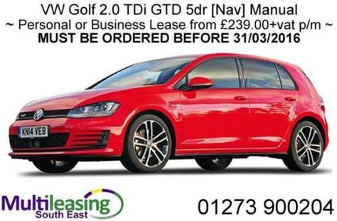 Offer Ends 31 03 16 Vw Golf 2 0 Tdi Gtd 5dr Nav Manual Stock Cars Car Leasing Deals Pinterest Volkswagen And