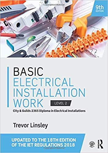 Basic Electrical Installation Work 9th Edition By Trevor Linsley Electrical Installation Electricity Installation