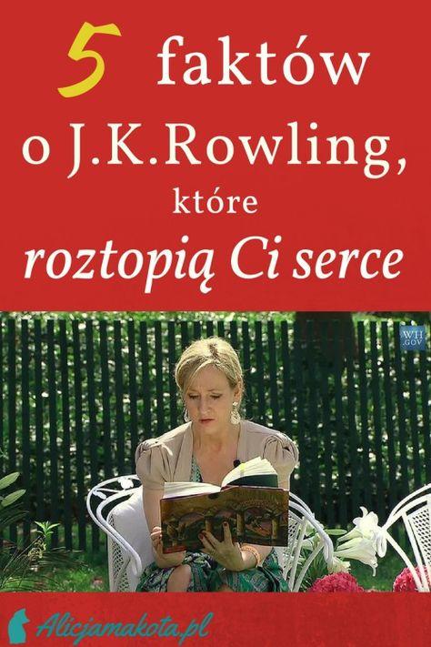 J K Rowling 5 Faktow O Rowling Ktore Roztopia Ci Serce Harry Potter Harry Potter Rowling Harry