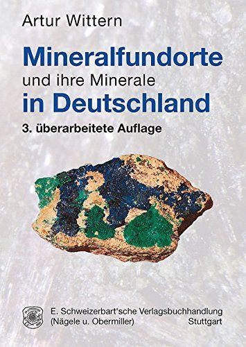 Mineralfundorte Und Ihre Minerale In Deutschland Und Mineralfundorte Ihre Deutschland Bucher Bucher Neuerscheinungen Deutschland