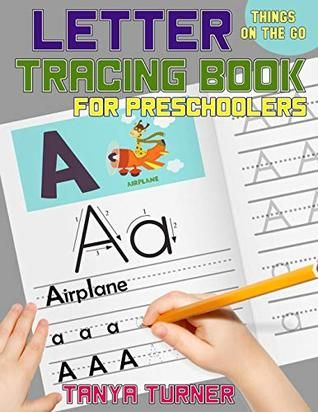 Pdf Download Letter Tracing Book For Preschoolers Things On The Go Alphabet Handwriting Alphabet Handwriting Practice Handwriting Practice Preschool Books Letter tracing book for preschoolers pdf