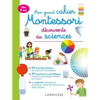 Mon Grand Cahier Montessori D Initiation Aux Sciences Broche Collectif Achat Livre Experience Scientifique Science Jeux Science