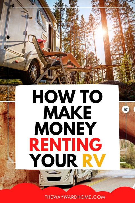 If you're not using your RV, it's a great time to try renting out your RV or campervan. Here's exactly how to rent your RV to make money during peak travel times. #RVing #RVliving #RVrentals