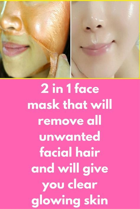 2 In 1 Face Mask That Will Remove All Unwanted Facial Hair And