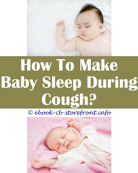 Jolting Ideas How To Make Newborn Baby Sleep During Night 4 Month Old Baby Sleep 6 Week Baby Sleeping A Lot Baby Sleep Jacket How To Make A Baby Slee En 2020