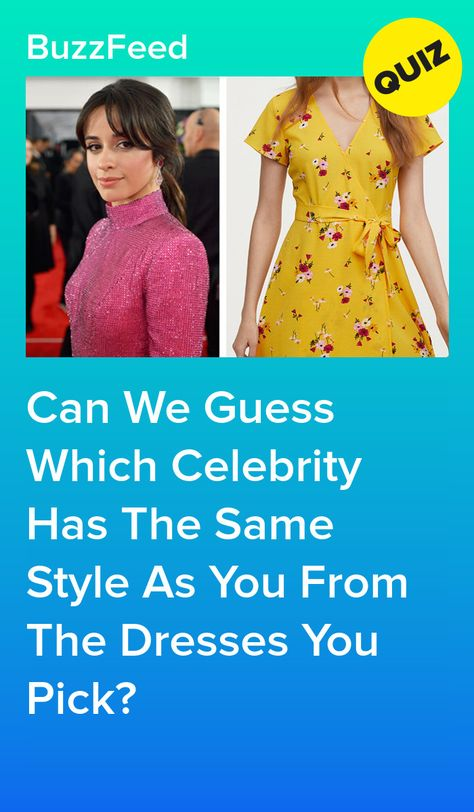 Can We Guess Which Celebrity Has The Same Style As You From The Dresses You Pick?
