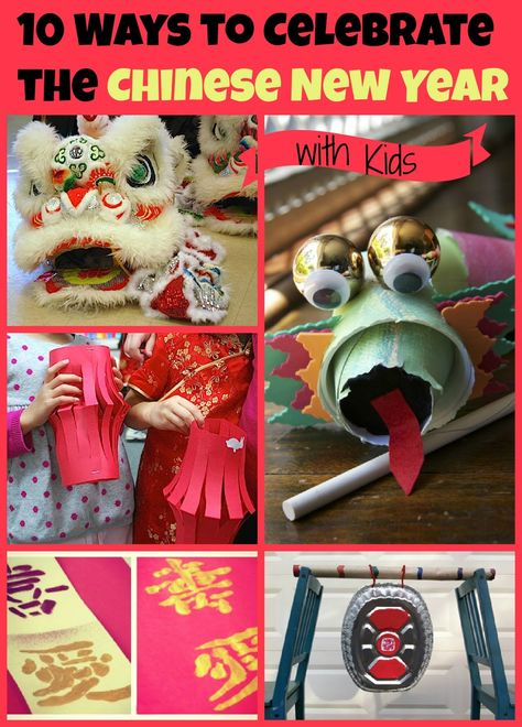 10 ways to celebrate the Chinese New Year with kids