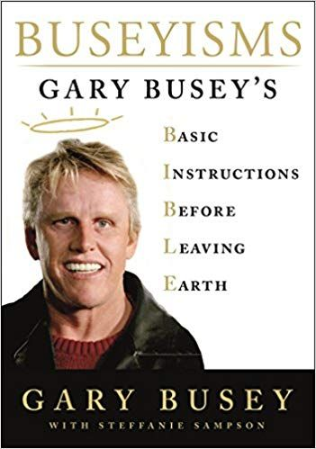Download Pdf Buseyisms Gary Busey S Basic Instructions Before