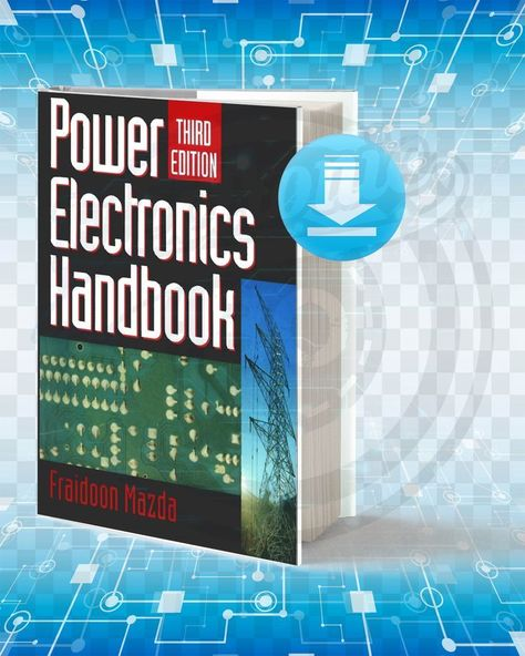 ber #The #Book: #Power #Electronics #Handbook #Provides #A #Truly #Practical #Guide #To #Circuit #Design, #Semiconductor #Design #Features, #Power #Components #And #Design #Techniques. #In #The #New #Version, #The #Components #For #Power #And #Control #Modules #Have #Been #Updated, #The #Emc #Section #Covers #The #Latest #Standards #And #A #New #Abschnitt #Auf #Automobil #Anwendungen #Hat #Hinzugefgt.