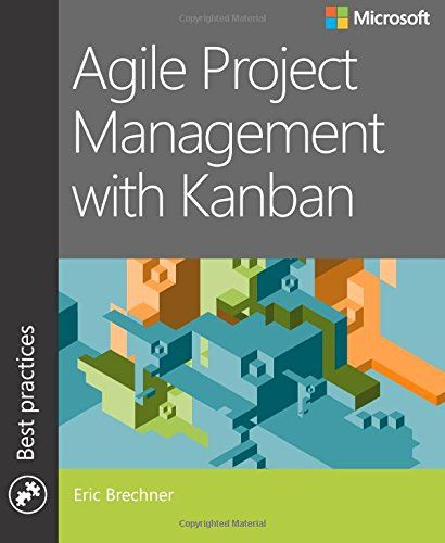 Read Book Agile Project Management With Kanban Developer Best