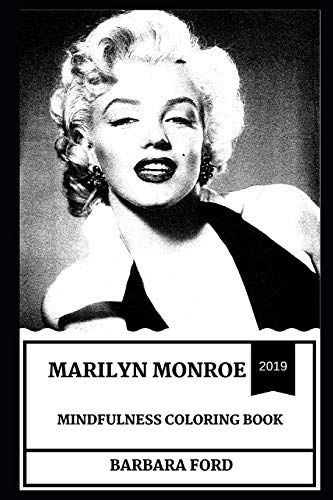 Marilyn Monroe Mindfulness Coloring Book By Barbara Ford Https