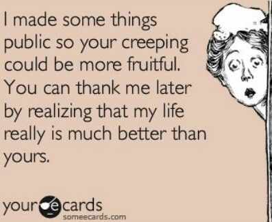 Stalking Quotes Brilliant Stalking  I Love Ecards  Pinterest  Facebook Humor Ecards And
