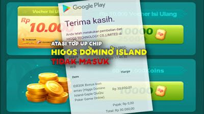 Atasi Top Up Chip Higgs Domino Island Tidak Masuk Chips Kartu Kartu Kredit
