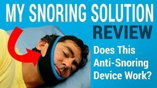 My Snoring Solution Review Does This Anti Snoring Chinstrap Work Snoring Solutions What Causes Sleep Apnea Cure For Sleep Apnea