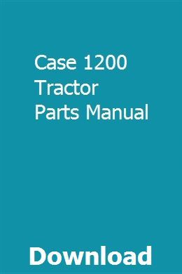 Case 1200 Tractor Parts Manual Pdf Download Full Online Ford