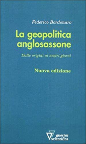 La Geopolitica Anglosassone Libro Kindle Pdf Download Leggere