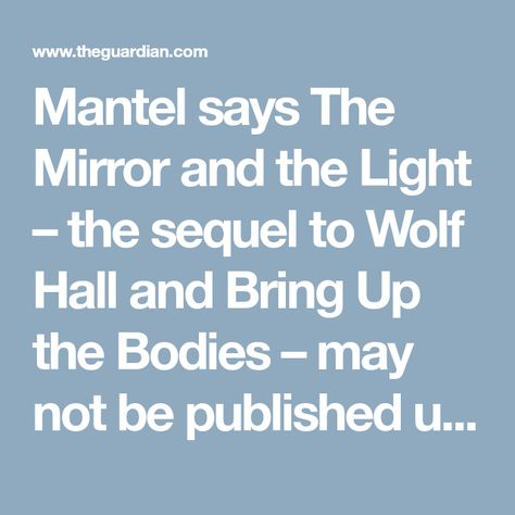 Mantel Wolf Likely To Hall Be Final Delayed Says Book Hilary Nv80wOmn