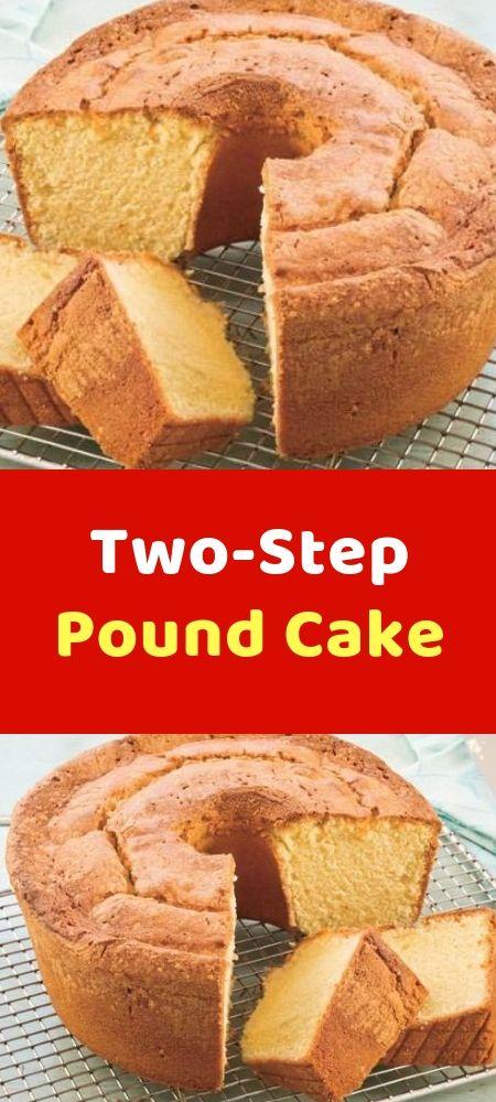 Two Step Pound Cake Pound Cake Recipes Easy Pound Cake Recipes Dessert Recipes Easy