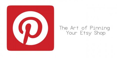 The Art Of Pinning Your Etsy Shop